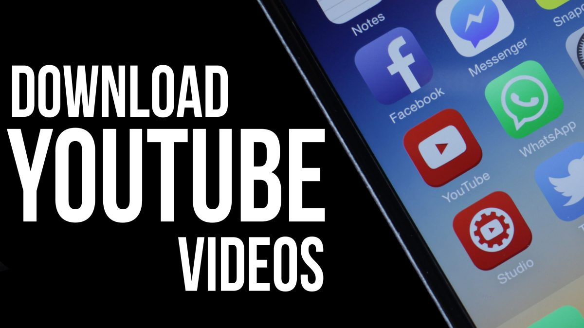 Download Videos From YouTube ...