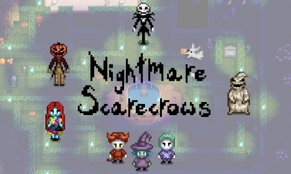 Nightmare Scarecrows Stardew Valley Mods