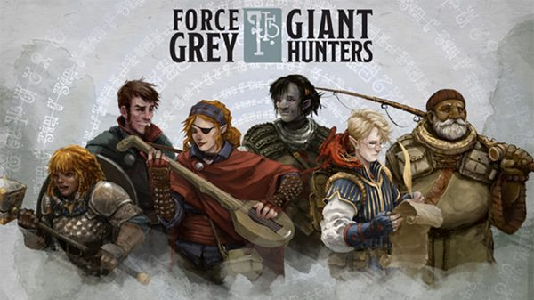 Force Grey: Giant Hunters D&D Podcast