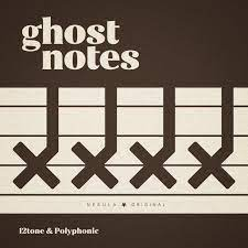 Ghost Notes