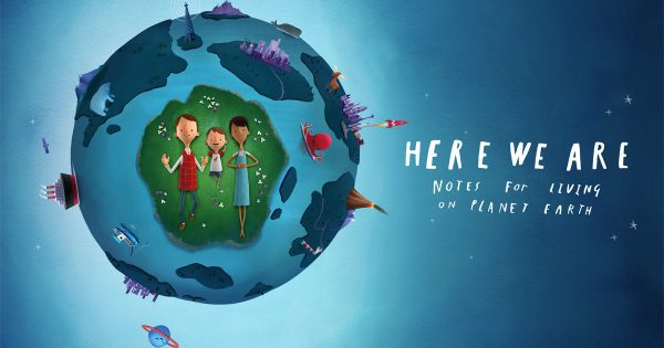 Apple TV Plus movie: Here We Are: Notes For Living on Planet Earth