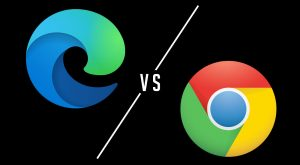 Microsoft Edge vs Chrome: Which Browser Is Better?
