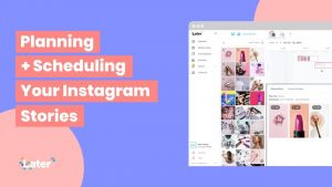 Is the Later Instagram Tool a Must for Digital Marketers?