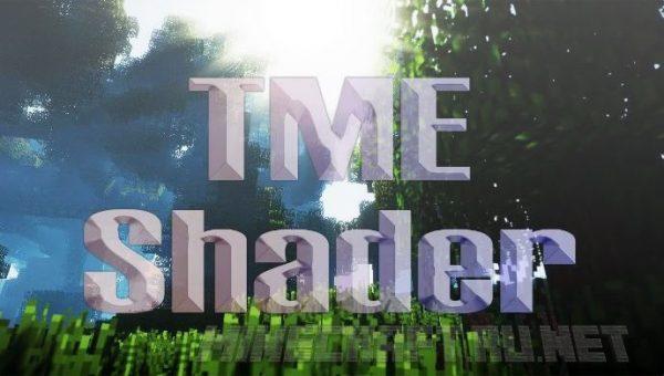 TME Shaders