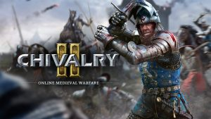 Is Chivalry 2 A Game That Should Excite You? (Preview)