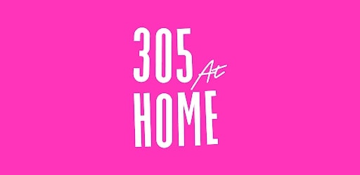 305 fitness at home