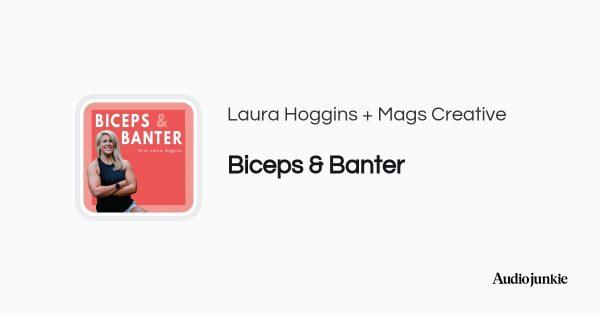 Biceps & Banter with Laura Hoggins