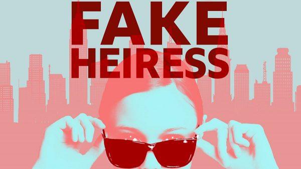 Fake Heiress