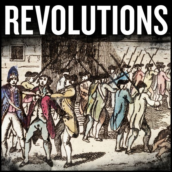 History of Rome and Revolutions: best podcast