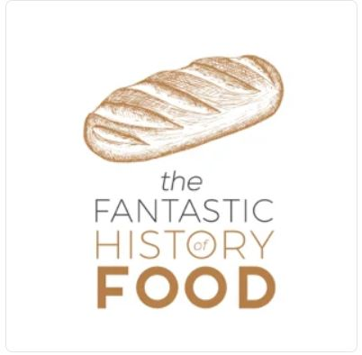 The Fantastic History of Food