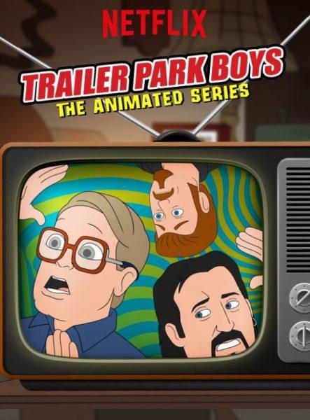 Trailer Park Boys Animated Series Netflix promo.