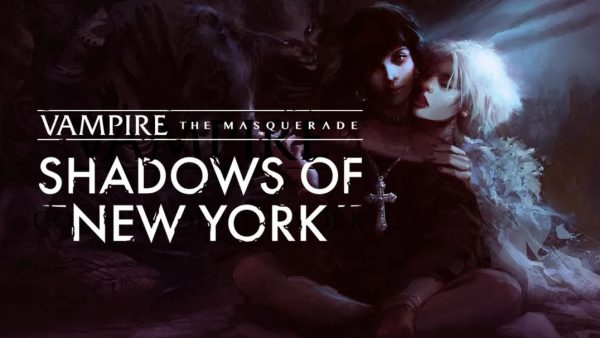 Vampire The Masquerade – Shadows Of New York